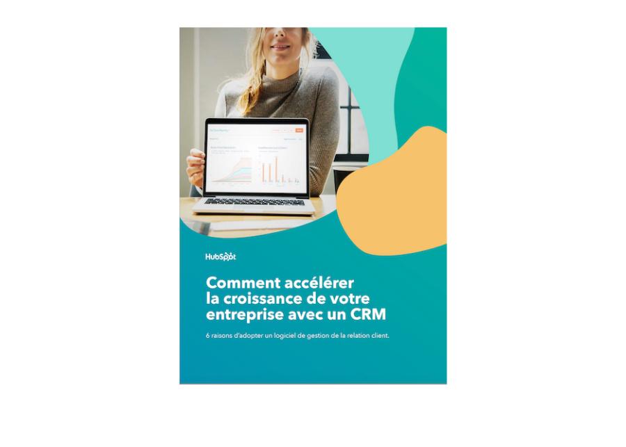 Comment accélérer la croissance de votre entreprise avec un CRM