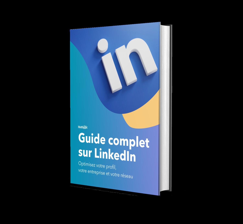 Guide complet sur LinkedIn