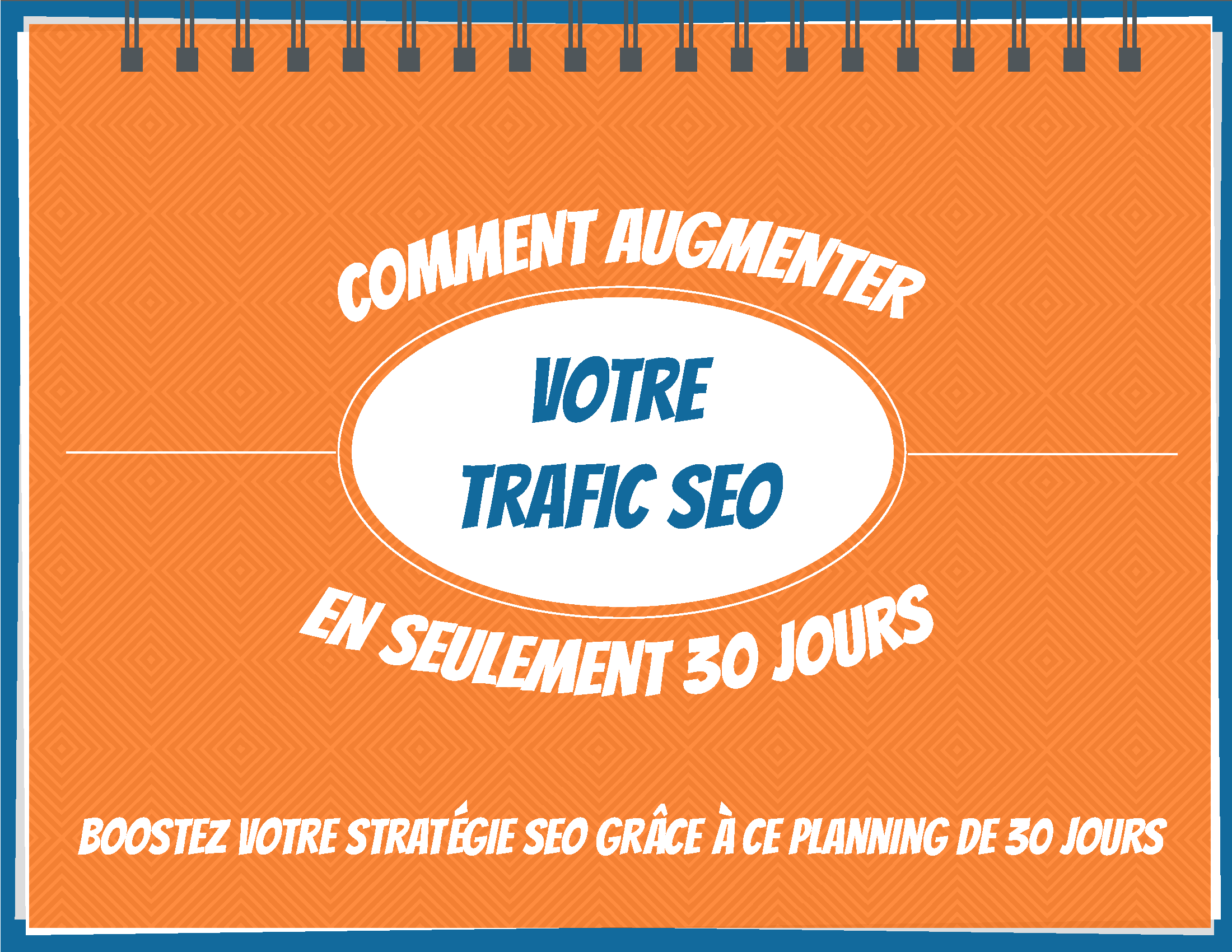 Comment-augment-SEO-trafic-30-jours-fin_Page_01.png